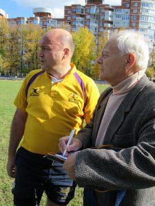 Владимир Веселов(справа) яркий хроникер регбийного события.